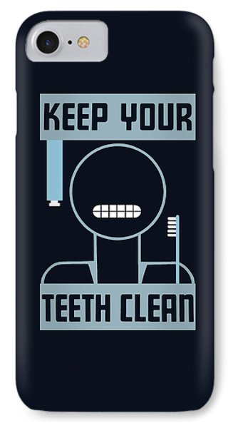 Keep Your Teeth Clean - Wpa IPhone Case