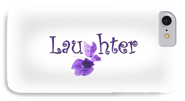 IPhone Case featuring the digital art Laughter Shirt by Ann Lauwers