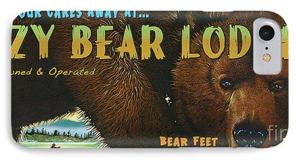 Lazy Bear Lodge Sign IPhone Case by Wayne McGloughlin