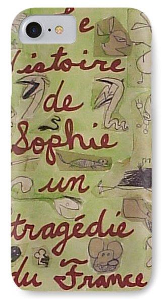 Le Histoire De Sophie Un Tragedie Du France IPhone Case