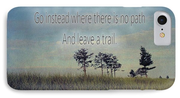 Leave A Trail Emerson Quote IPhone Case by Dan Sproul