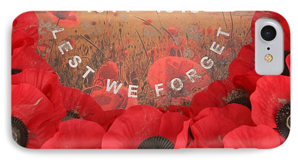 IPhone 7 Case featuring the photograph Lest We Forget - 1914-1918 by Travel Pics