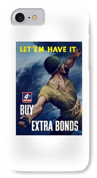 Let Em Have It - Buy Extra Bonds IPhone Case