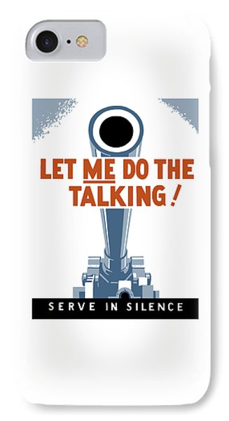 Let Me Do The Talking Phone Case by War Is Hell Store