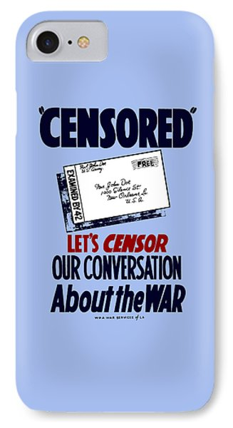 Let's Censor Our Conversation About The War - Wpa IPhone Case by War Is Hell Store