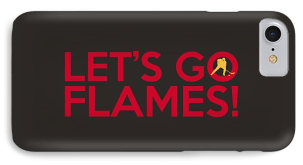 Let's Go Flames IPhone Case