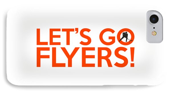 Let's Go Flyers IPhone Case