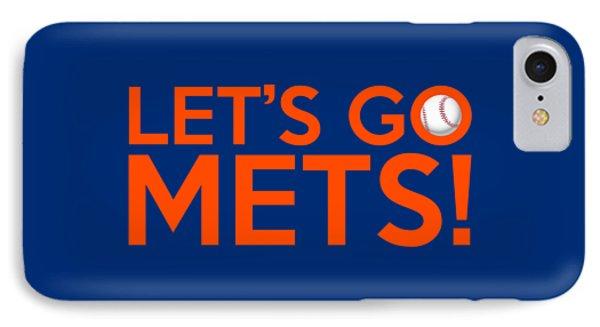 New York Mets iPhone 7 Case - Let's Go Mets by Florian Rodarte