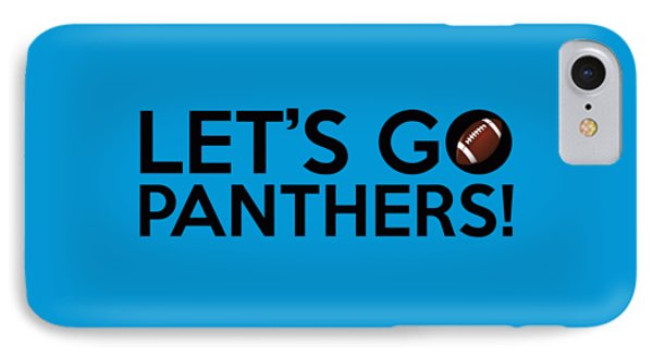 Let's Go Panthers IPhone Case by Florian Rodarte