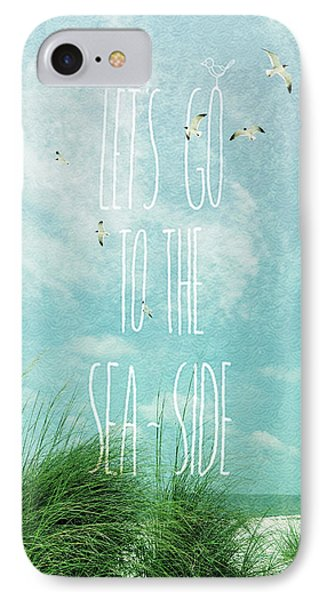 IPhone Case featuring the photograph Let's Go To The Sea-side by Jan Amiss Photography