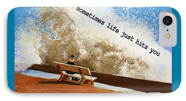 Life Hits You Greeting Card IPhone Case by Thomas Blood
