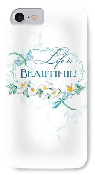 Simple iPhone 7 Case - Life Is Beautiful - Dragonflies N Daisies W Leaf Swirls N Dots by Audrey Jeanne Roberts