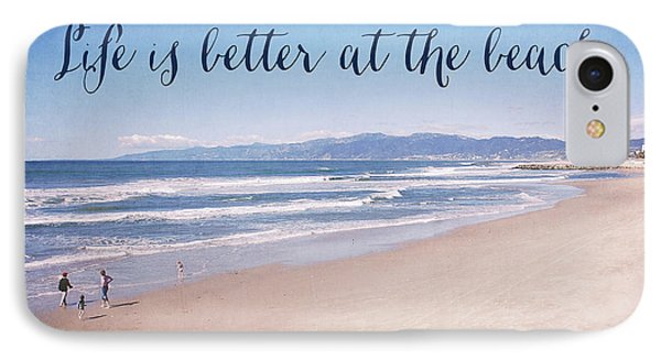 Venice Beach iPhone 7 Case - Life Is Better At The Beach by Nastasia Cook