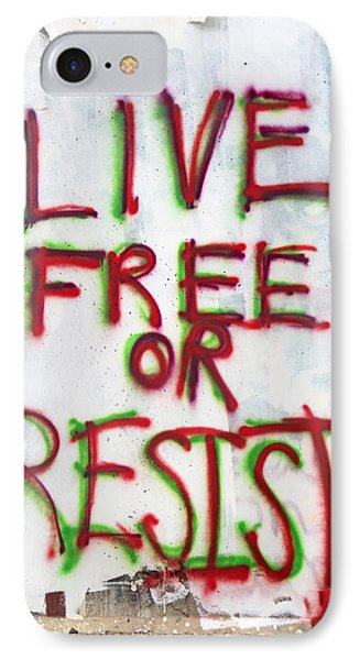 Live Free Or Resist IPhone Case