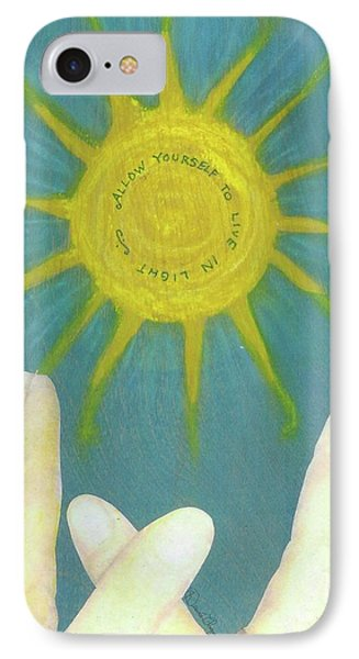 IPhone Case featuring the mixed media Live In Light by Desiree Paquette