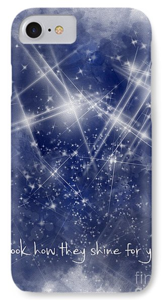 Look How They Shine For You IPhone 7 Case