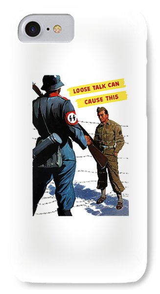 Loose Talk Can Cause -- Ww2 Propaganda IPhone Case by War Is Hell Store