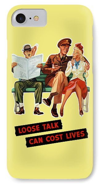 Loose Talk Can Cost Lives - World War Two IPhone Case by War Is Hell Store