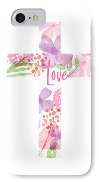 Cross iPhone 7 Case - Love Floral Cross- Art By Linda Woods by Linda Woods