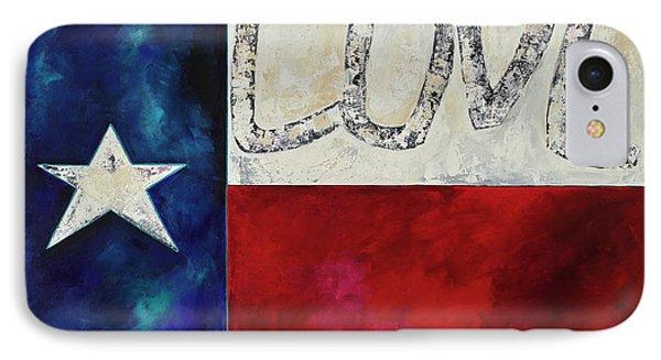 Love For Texas Two IPhone Case by Patti Schermerhorn