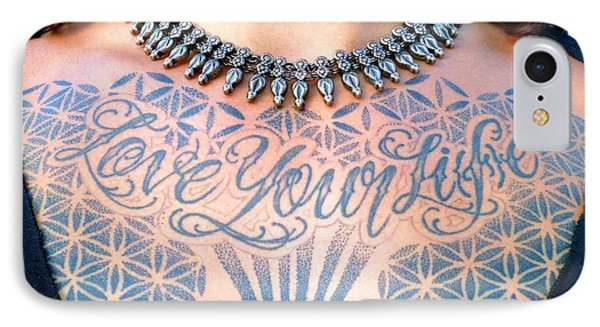 Love Your Life Tattoo IPhone Case