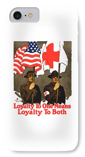 Loyalty To One Means Loyalty To Both IPhone Case by War Is Hell Store