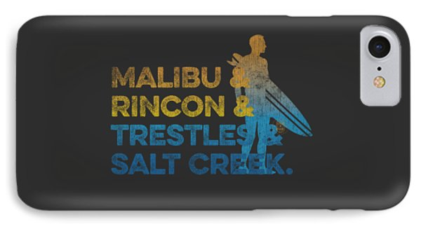 Malibu And Rincon And Trestles And Salt Creek IPhone Case by SoCal Brand