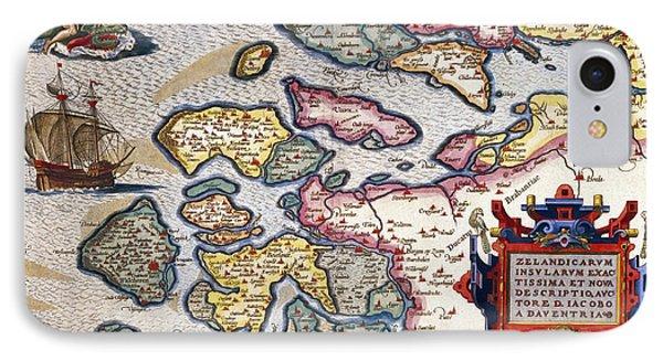 Map Of Zeeland IPhone Case by Abraham Ortelius