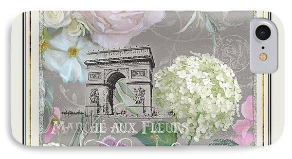 IPhone Case featuring the painting Marche Aux Fleurs Vintage Paris Arc De Triomphe by Audrey Jeanne Roberts