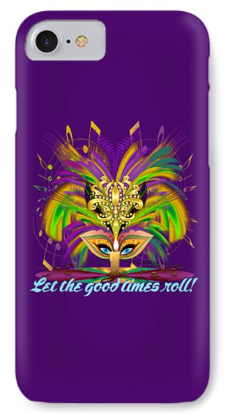 Mardi Gras Judge 3 W Text Let The Good Times Roll IPhone Case by Bill Campitelle
