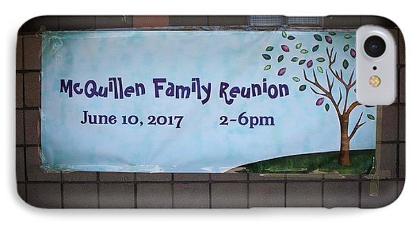 Mcquillen Family Reunion 2017 IPhone Case by John A Rodriguez