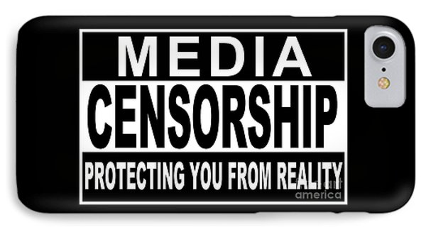 Media Censorship Protecting You From Reality IPhone Case by Bruce Stanfield