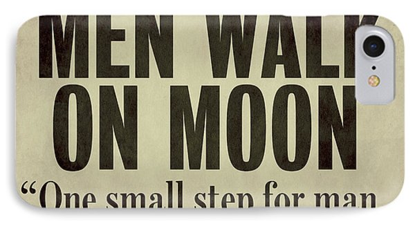 Men Walk On Moon Newspaper IPhone Case by Mindy Sommers