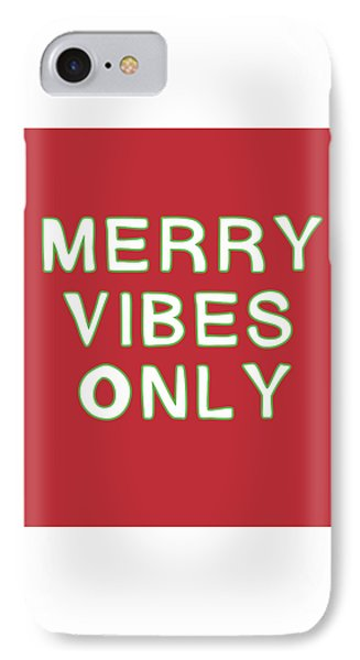 Merry Vibes Only Red- Art By Linda Woods IPhone Case by Linda Woods