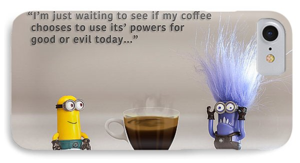 Minion Quote 16 IPhone Case by Tim Nichols