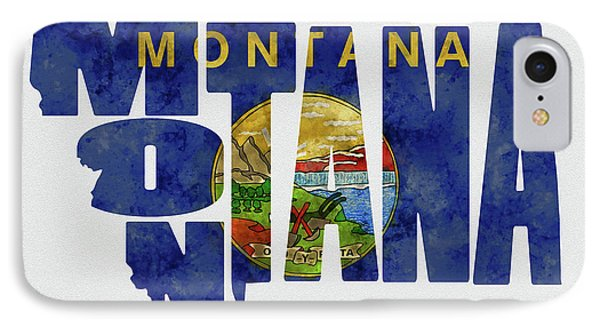 Montana Typography Map Flag IPhone Case by Kevin O'Hare