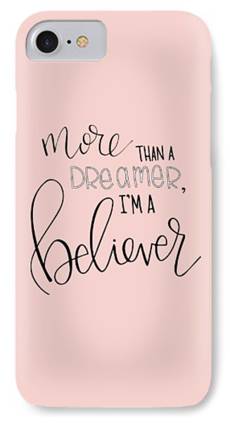 More Than A Dreamer IPhone Case by Nancy Ingersoll