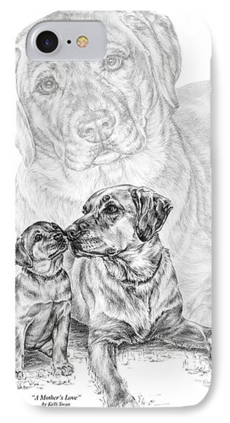 Mother Labrador Dog And Puppy Phone Case by Kelli Swan