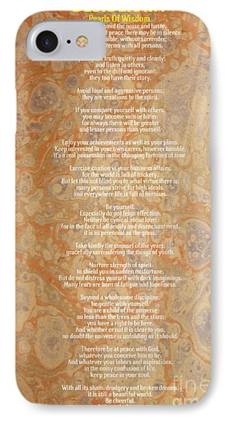 Motivational - Desiderata - Pearls Of Wisdom IPhone Case by Celestial Images