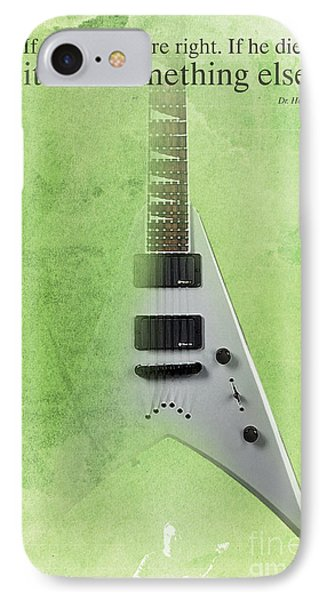 Dr House Inspirational Quote And Electric Guitar Green Vintage Poster For Musicians And Trekkers IPhone 7 Case by Pablo Franchi