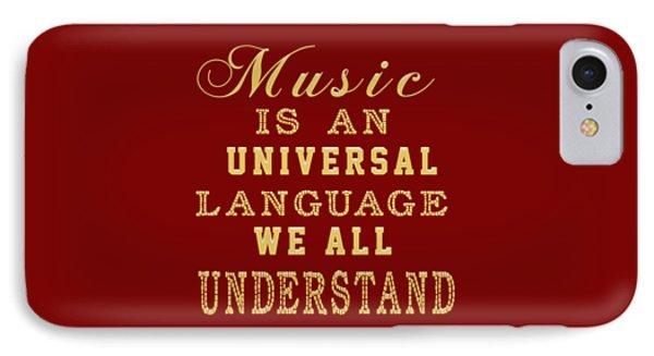 Music Is An Universal Language Typography IPhone Case by Georgeta Blanaru