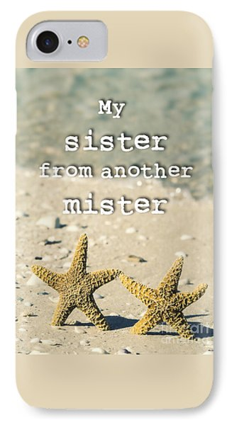 My Sister From Another Mister IPhone Case