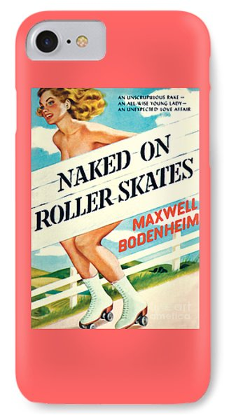 IPhone Case featuring the painting Naked On Roller Skates by Peter Driben