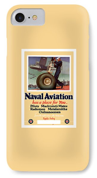 Naval Aviation Has A Place For You Phone Case by War Is Hell Store