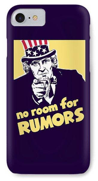 No Room For Rumors - Uncle Sam IPhone Case