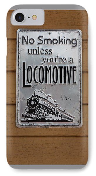 IPhone Case featuring the photograph No Smoking Unless Youre A Locomotive by Suzanne Gaff