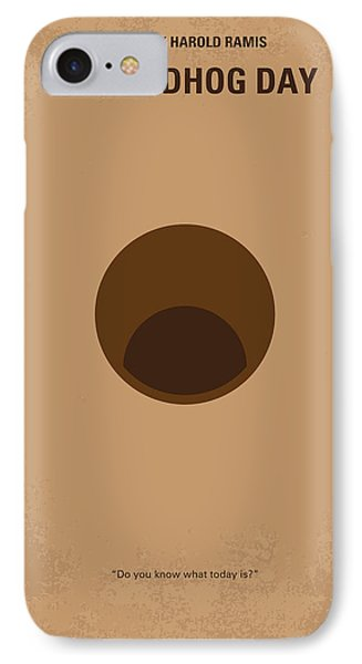 No031 My Groundhog Minimal Movie Poster IPhone 7 Case