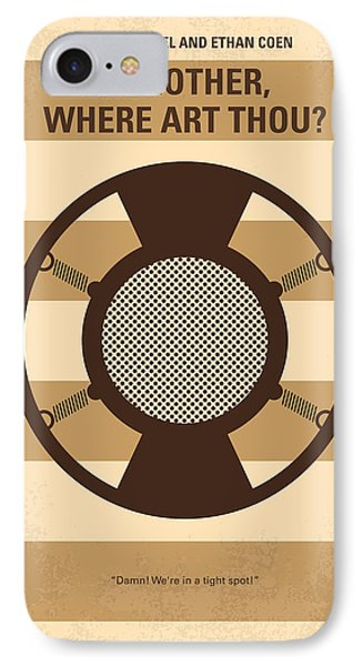 No055 My O Brother Where Art Thou Minimal Movie Poster IPhone Case by Chungkong Art