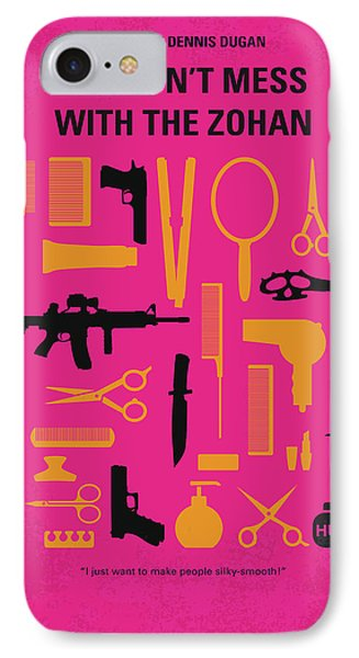 No743 My You Dont Mess With The Zohan Minimal Movie Poster IPhone Case by Chungkong Art