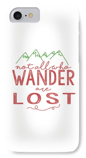 IPhone Case featuring the digital art Not All Who Wander Are Lost In Pink by Heather Applegate